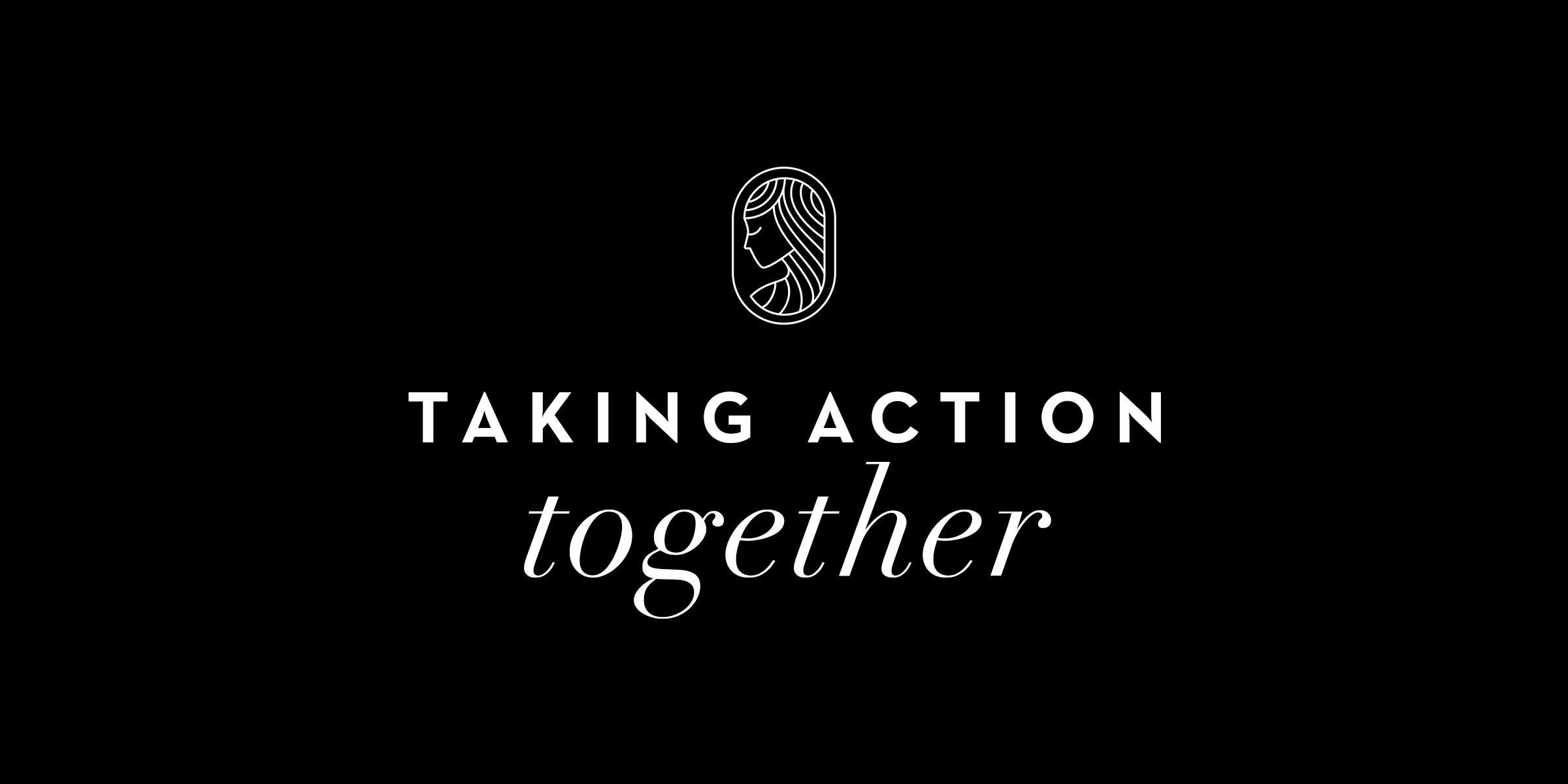 Taking Action, Together: Supporting Social Justice Organizations