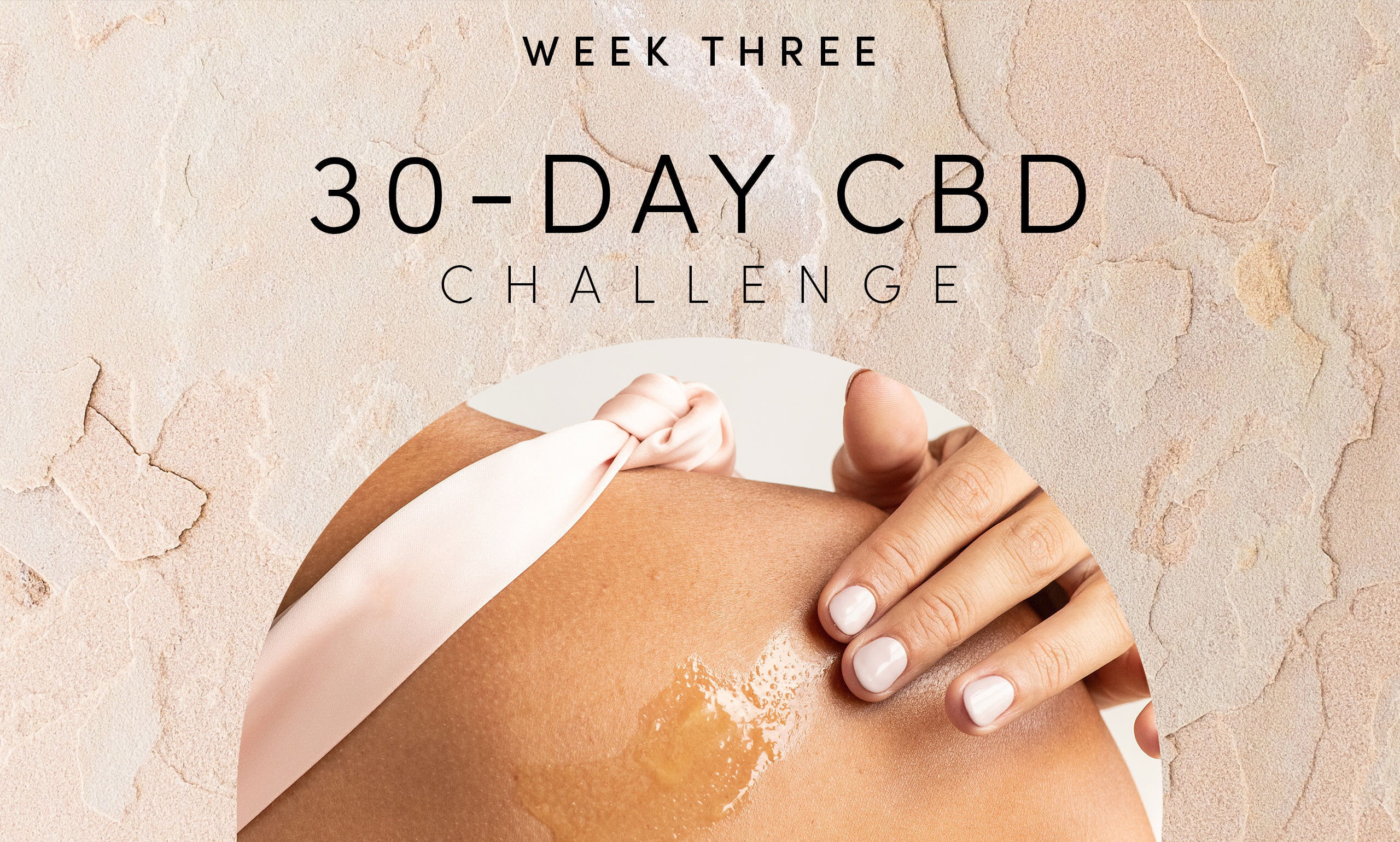 Week 3 Recap of Our 30-Day CBD Challenge