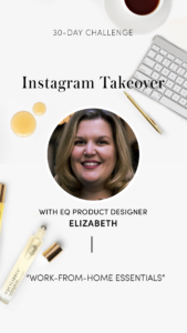 MyEQ Instagram Takeover 2 | #MYEQ Takeover with Elizabeth Cannon, Equilibria's Product Designer.