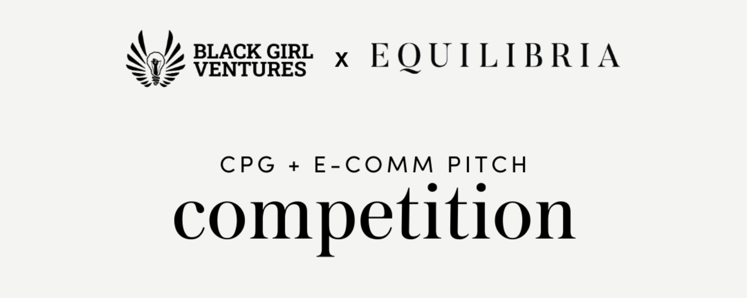 Black Girl Ventures x Equilibria Pitch Competition